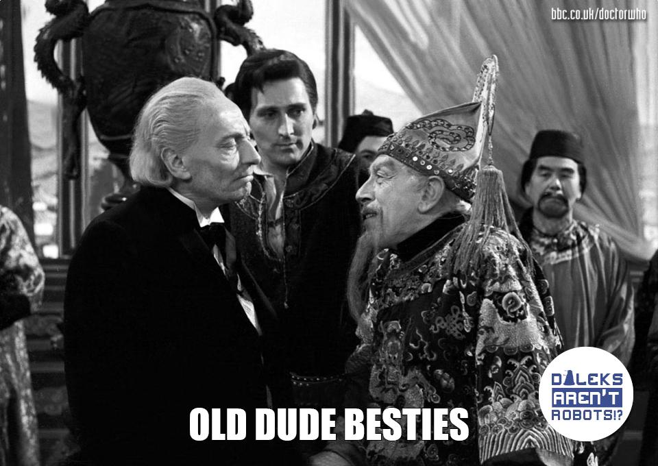 (Image of the Doctor talking to an elderly Khan) Old dude besties.