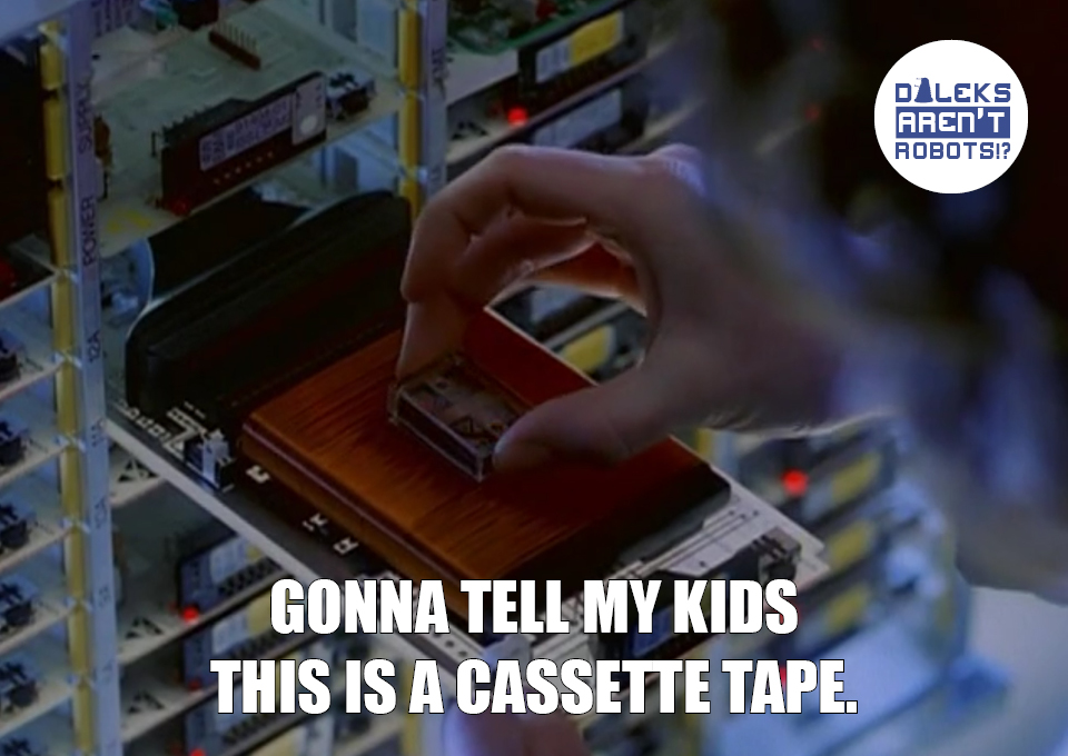 (Image of someone picking up a small gadget) Gonna tell my kids this is a cassette tape.