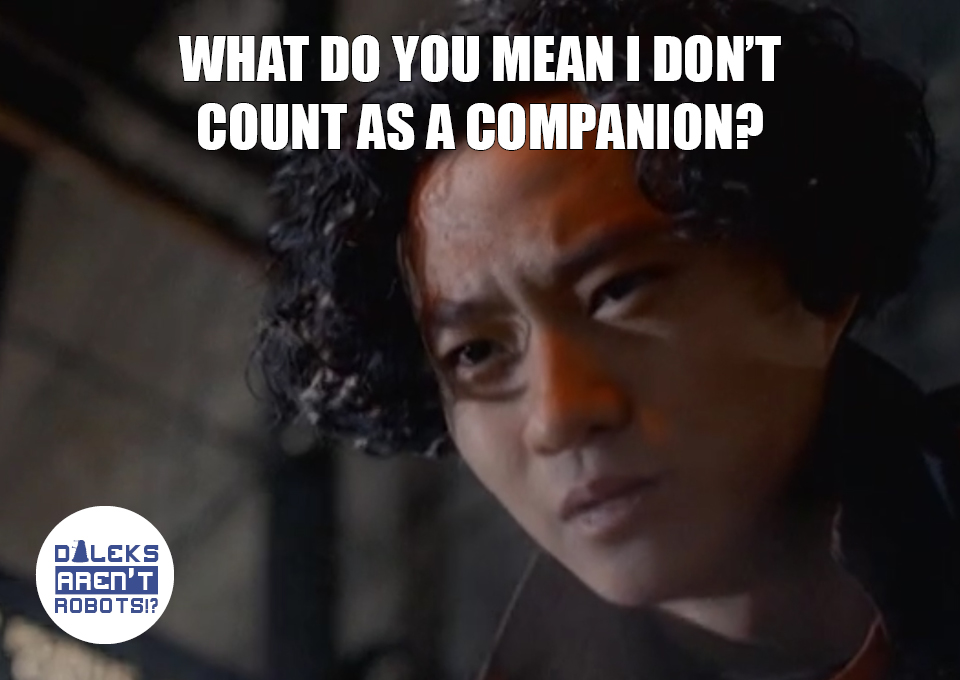 (Image of Chang Lee frowning) What do you mean I don't count as a companion?