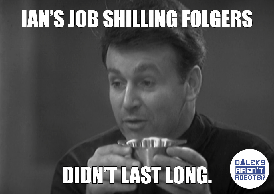 (Image of Ian drinking from a mug) Ian's job shilling Folgers didn't last long.