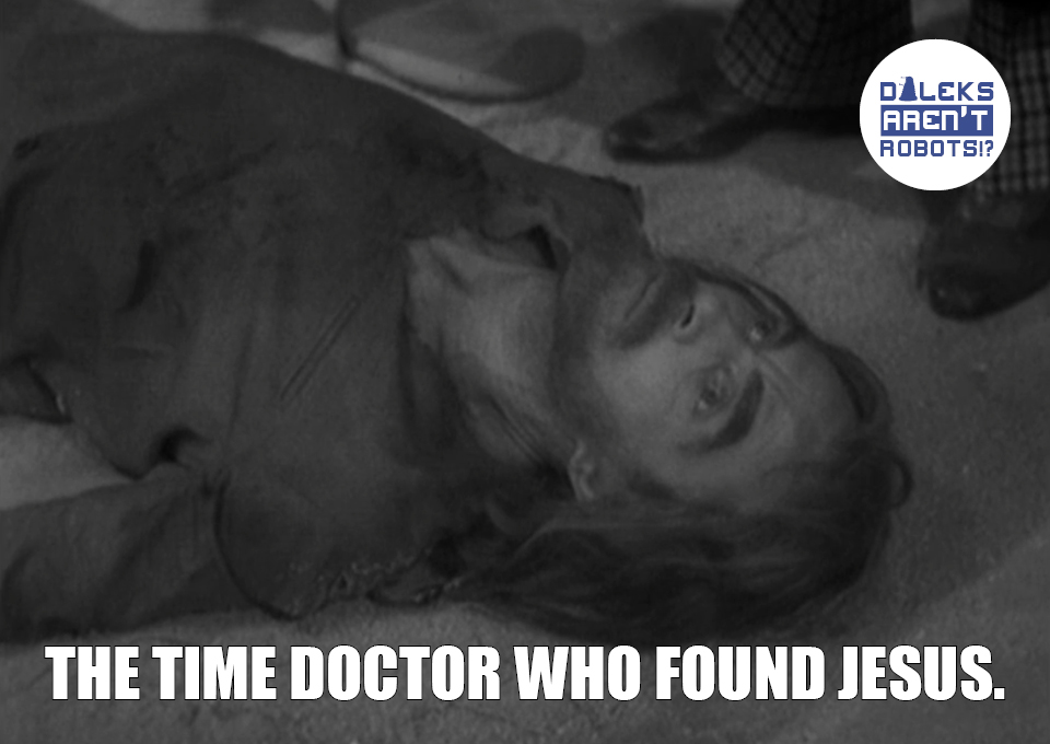 (Image of long-haired bearded man lying face up on the ground) The time Doctor Who found Jesus.