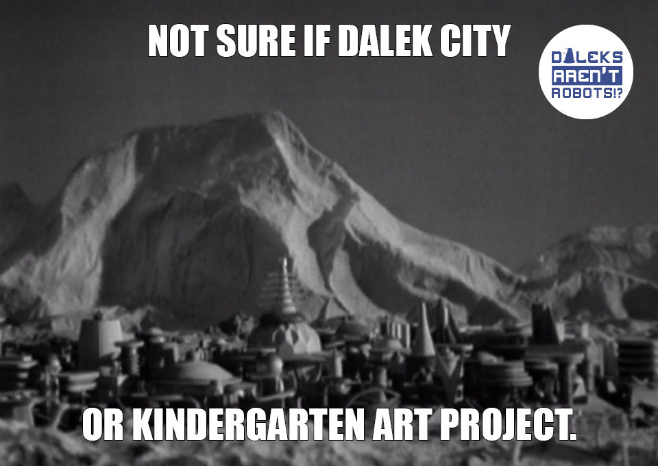 (Image of city miniature model) Not sure if Dalek city or kindergarten art project.
