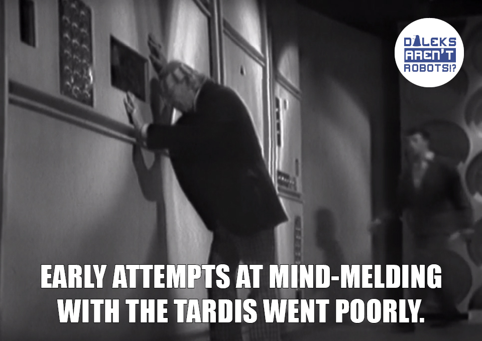 (Image of the Doctor with his head against the Tardis wall) Early attempts at mind-melding with the Tardis went poorly.