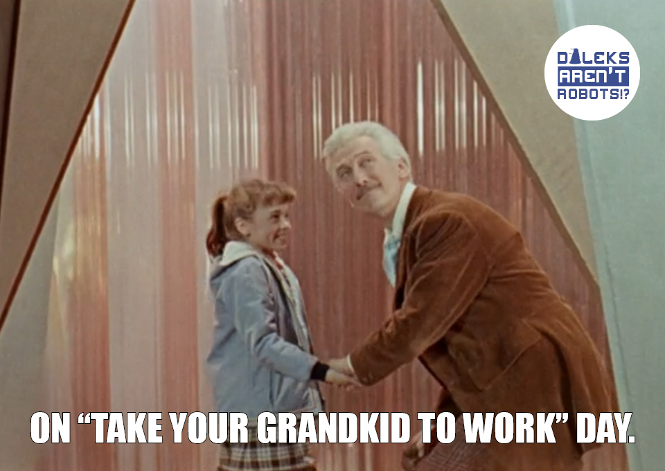 """(Image of Susan and the Doctor holding hands and smiling) On """"Take your grandkid to work"""" day."""