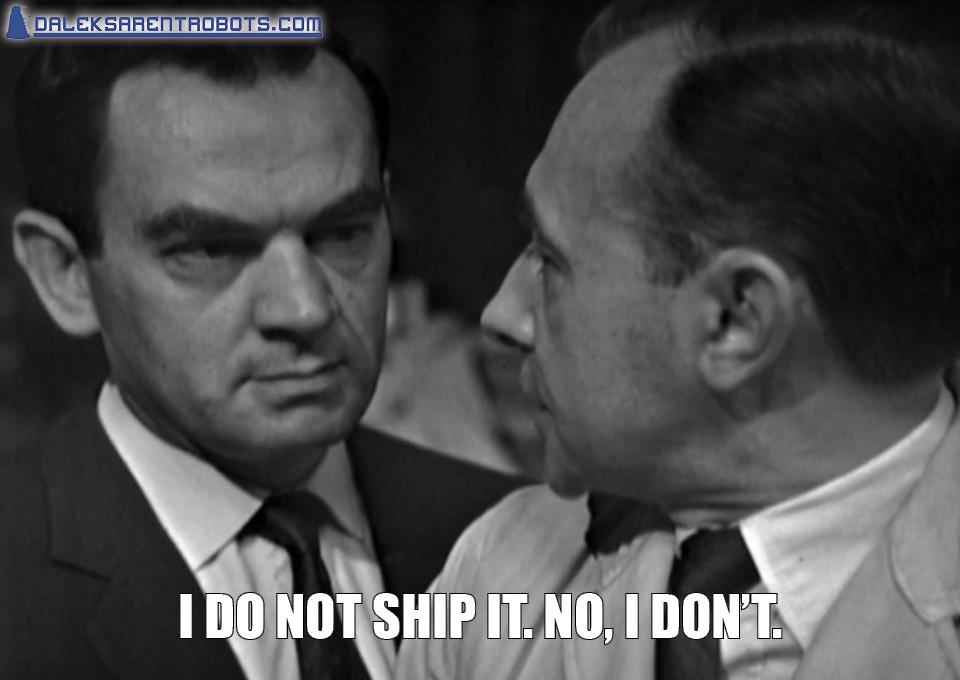 (Image of Farrow and Smithers) I do not ship it. No, I don't.
