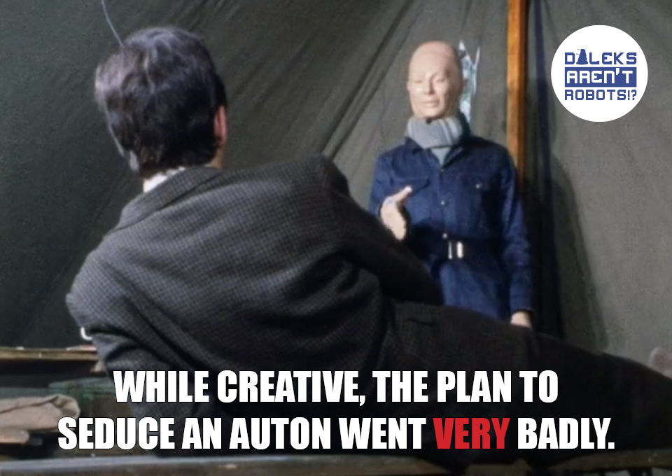 (Image of man lying in front of an Auton) While creative, the plan to seduce an Auton went VERY badly.
